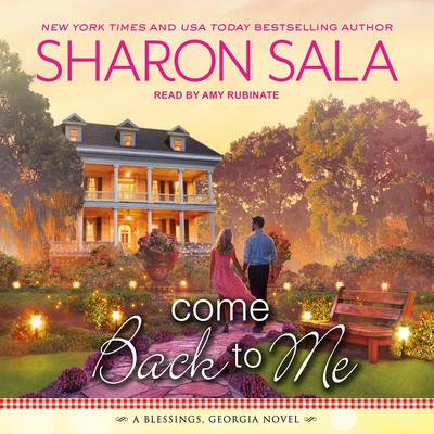 Come Back to Me Audiobook, by Sharon Sala