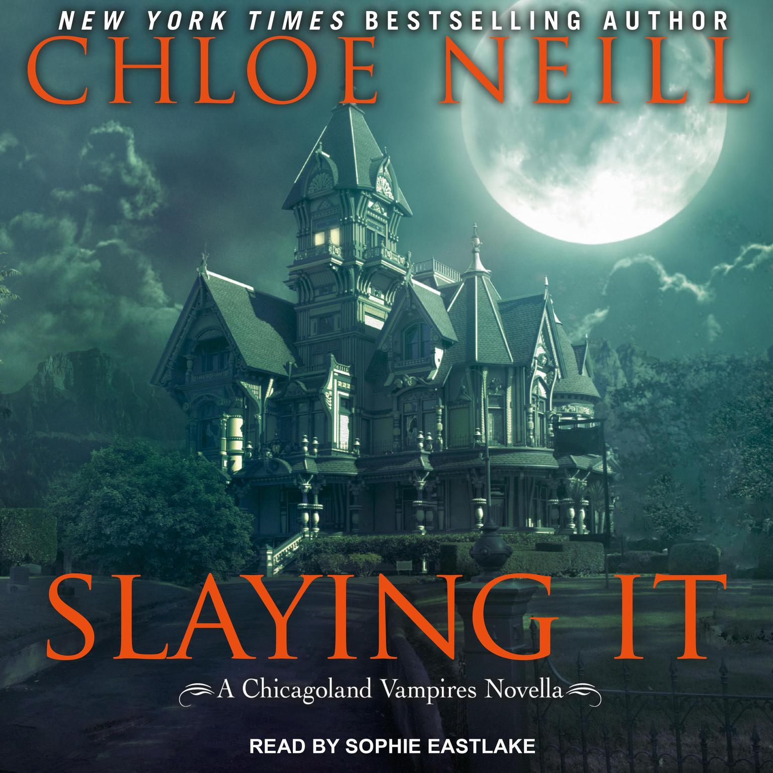 Slaying It Audiobook, by Chloe Neill