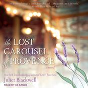 The Lost Carousel of Provence Audiobook, by Juliet Blackwell|
