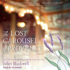 The Lost Carousel of Provence Audiobook, by Juliet Blackwell