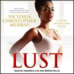 Lust Audiobook, by Victoria Christopher Murray