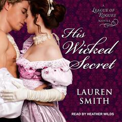 His Wicked Secret Audiobook, by Lauren Smith