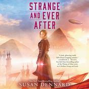 Strange and Ever After Audiobook, by Susan Dennard