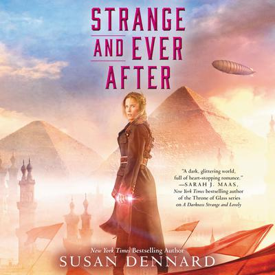 Strange and Ever After Audiobook, by Susan Dennard