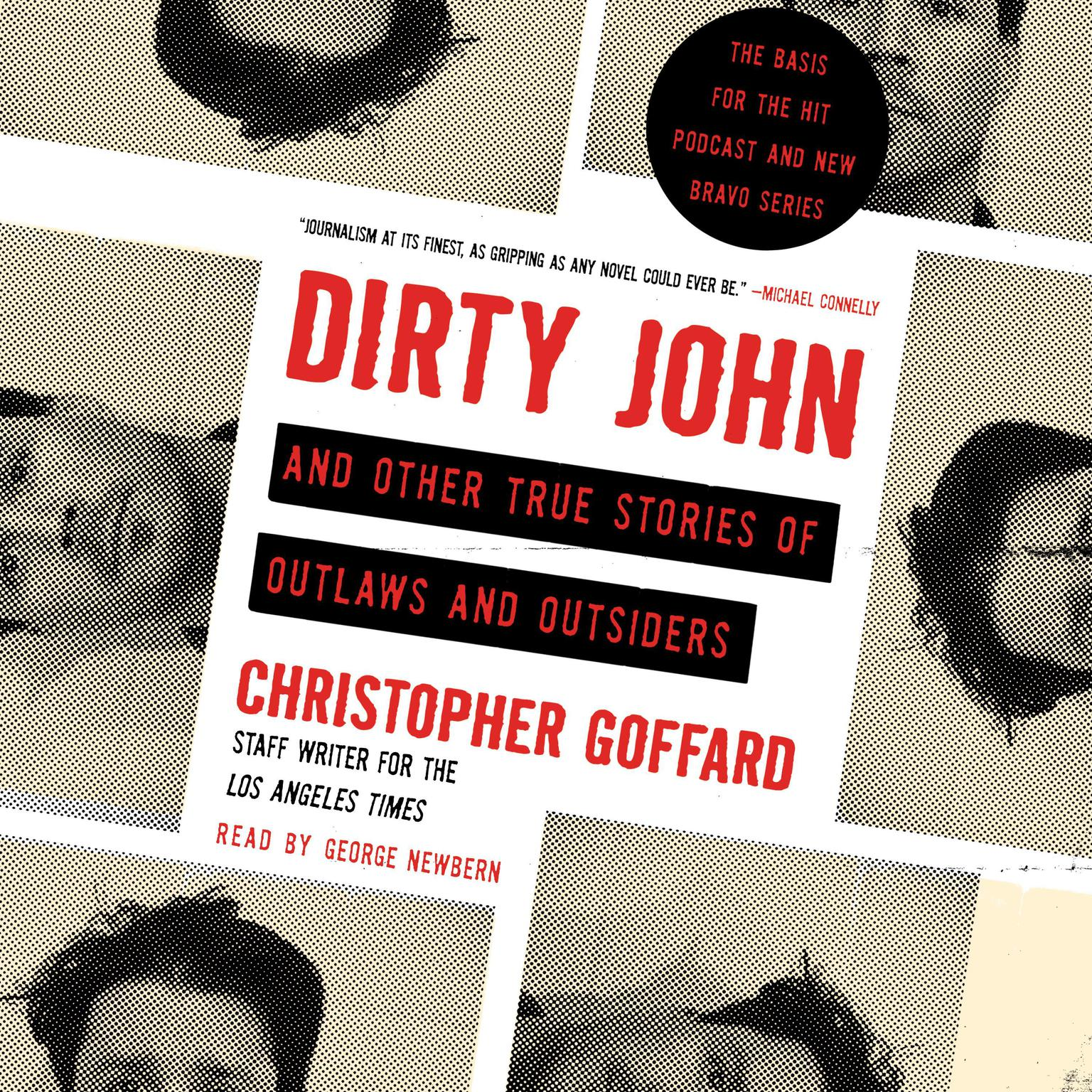 Printable Dirty John and Other True Stories of Outlaws and Outsiders Audiobook Cover Art