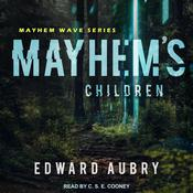 Mayhems Children Audiobook, by Edward Aubry