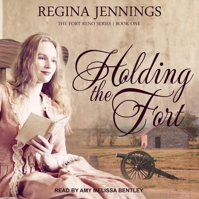 Holding the Fort Audiobook, by Regina Jennings