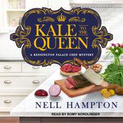 Kale to the Queen Audiobook, by Author Info Added Soon