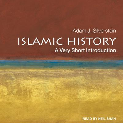 Islamic History: A Very Short Introduction Audiobook, by Adam J. Silverstein
