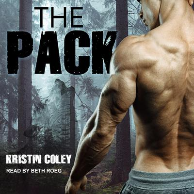 The Pack  Audiobook, by Kristin Coley