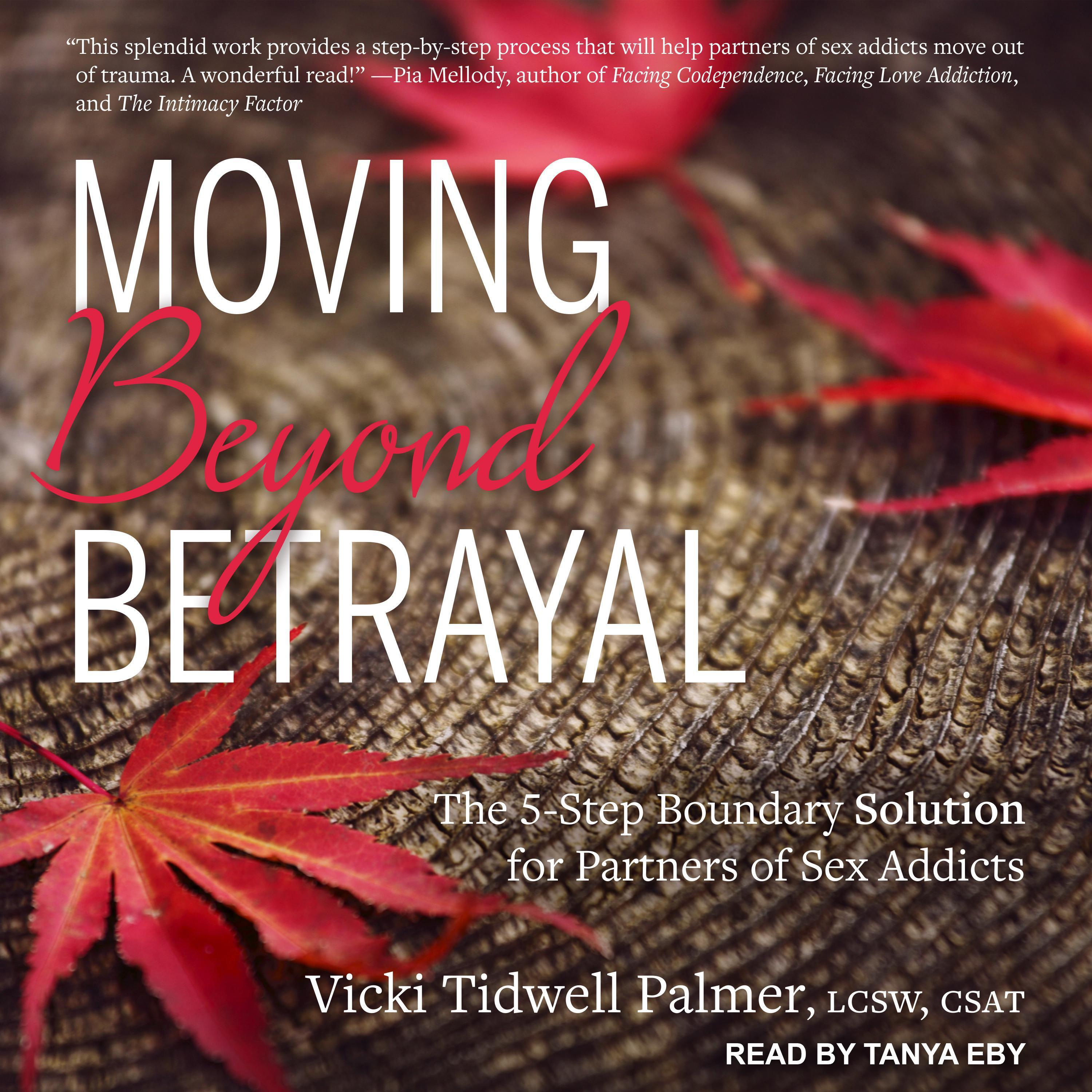 Printable Moving Beyond Betrayal: The 5-Step Boundary Solution for Partners of Sex Addicts Audiobook Cover Art