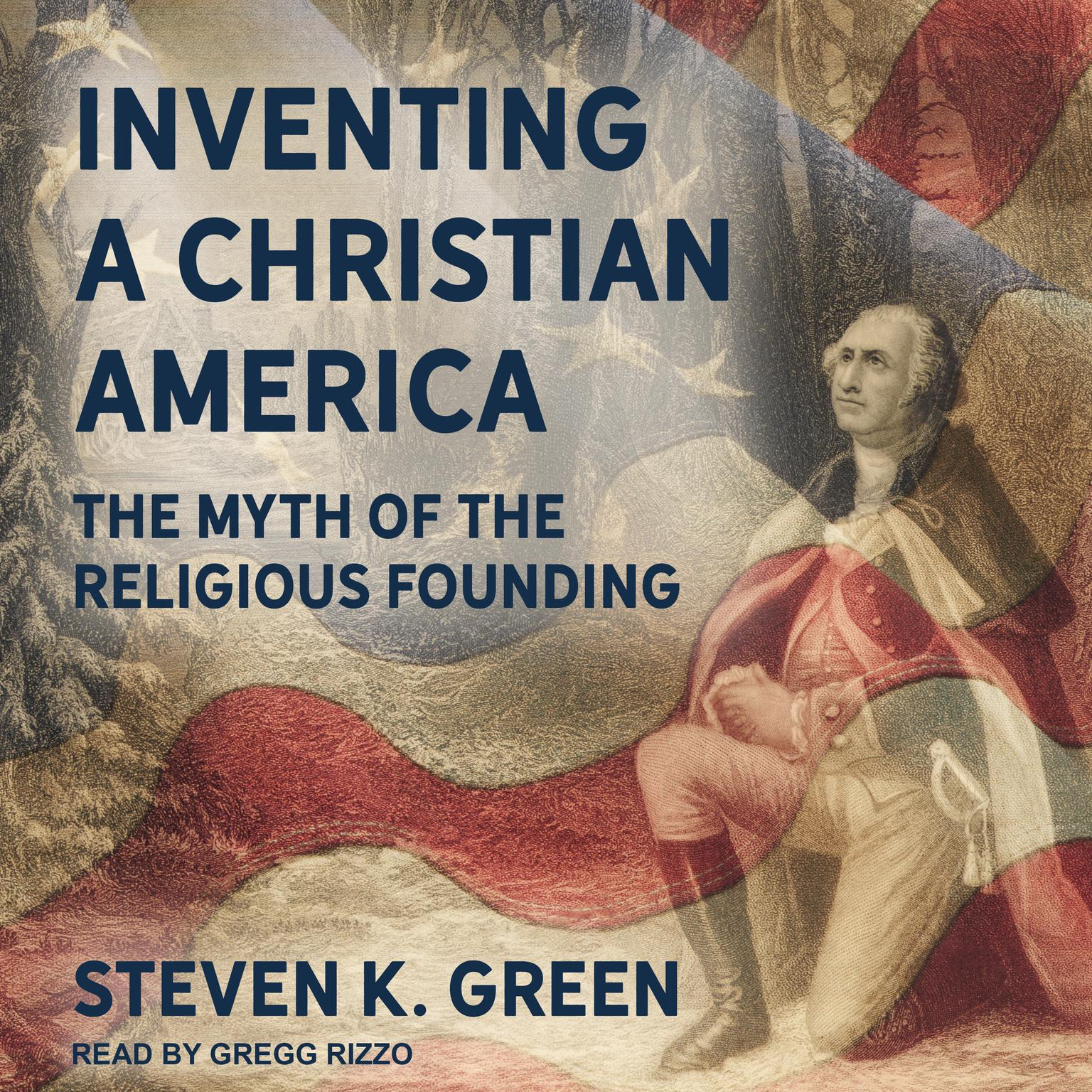 Printable Inventing a Christian America: The Myth of the Religious Founding Audiobook Cover Art