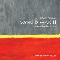 World War II: A Very Short Introduction Audiobook, by Author Info Added Soon