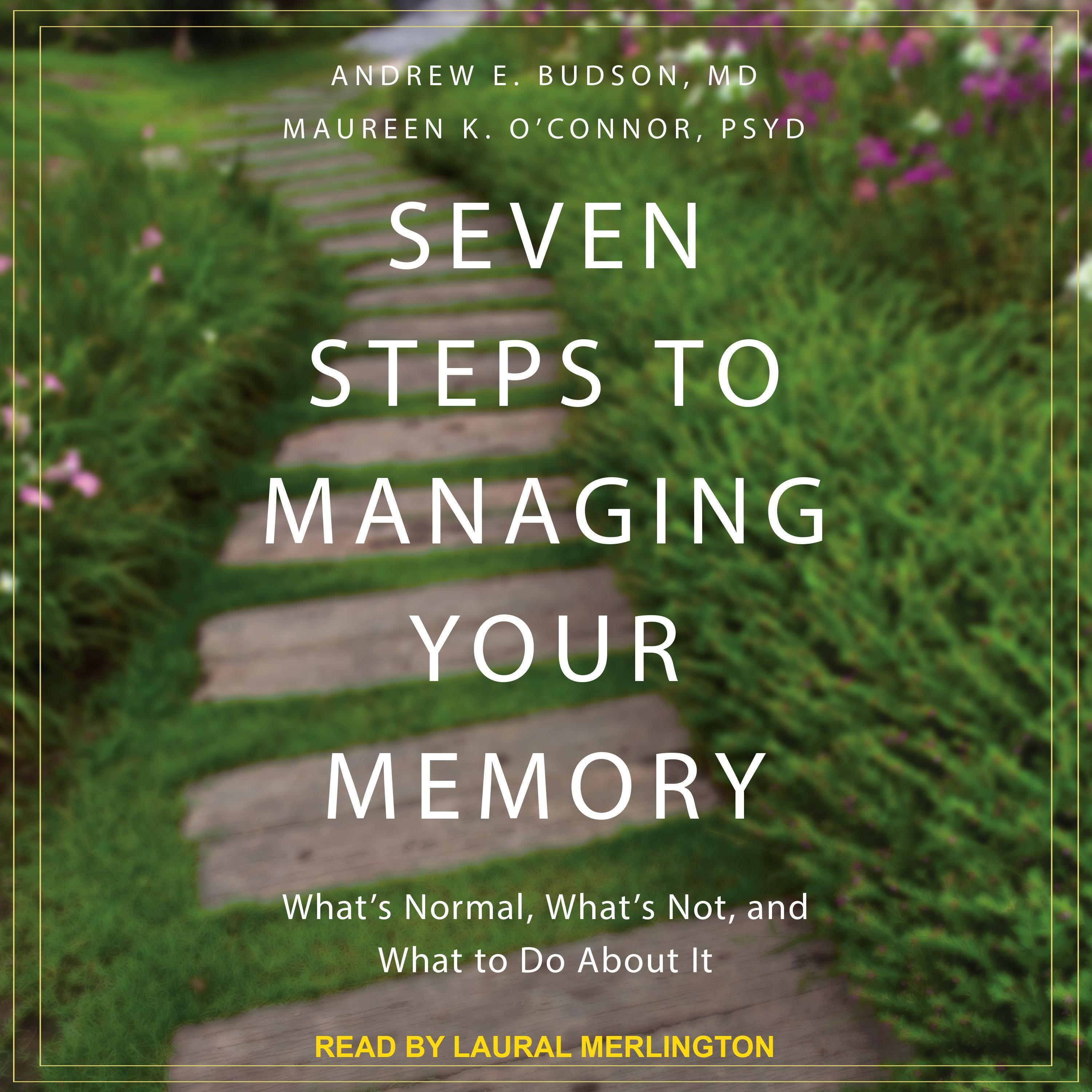 Printable Seven Steps to Managing Your Memory: What's Normal, What's Not, and What to Do About It  Audiobook Cover Art