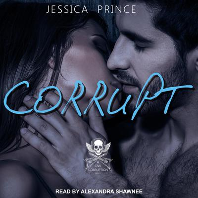 Corrupt Audiobook, by Jessica Prince