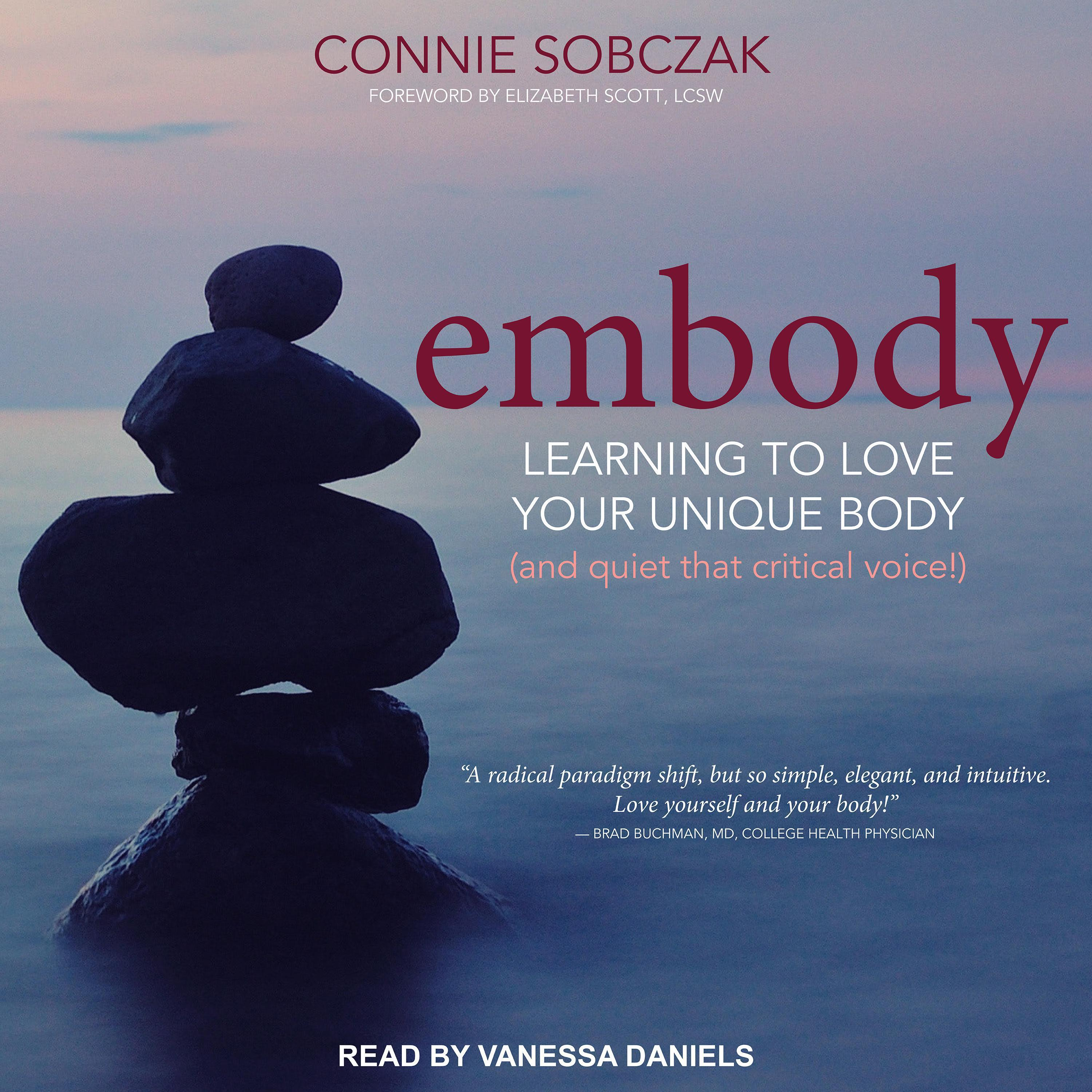 Printable Embody: Learning to Love Your Unique Body (and quiet that critical voice!) Audiobook Cover Art