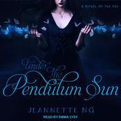 Under the Pendulum Sun Audiobook, by Author Info Added Soon
