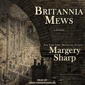 Britannia Mews: A Novel Audiobook, by Author Info Added Soon|