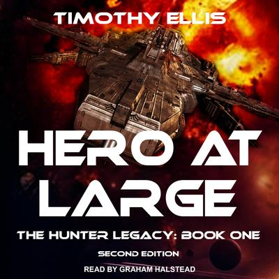 Hero at Large: Second Edition Audiobook, by Timothy Ellis