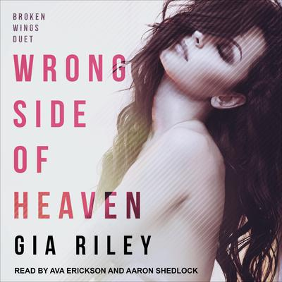 Wrong Side of Heaven Audiobook, by Gia Riley