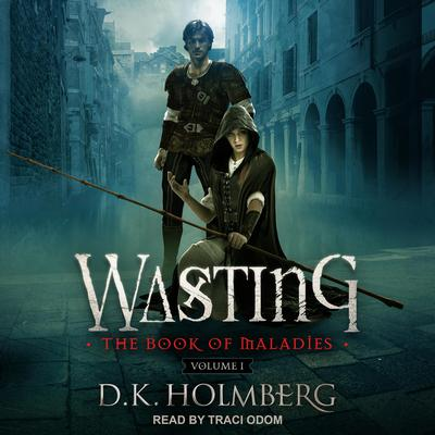 Wasting Audiobook, by D.K. Holmberg