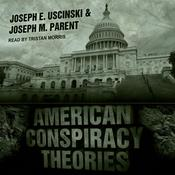 American Conspiracy Theories Audiobook, by Author Info Added Soon