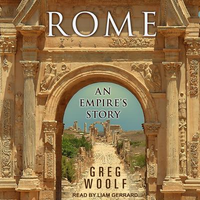 Rome: An Empires Story Audiobook, by Greg Woolf