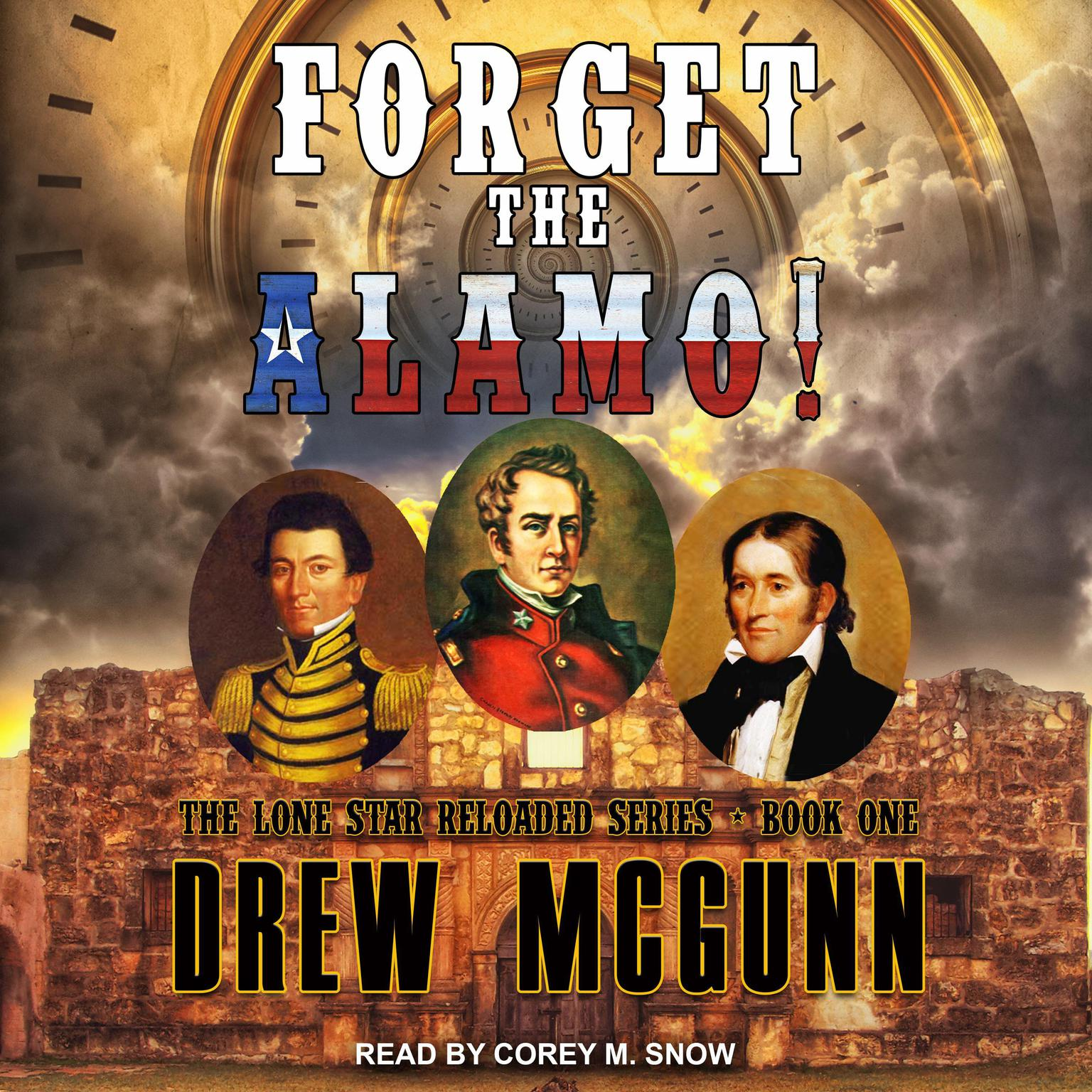 Printable Forget the Alamo! Audiobook Cover Art