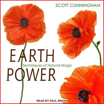 Earth Power: Techniques of Natural Magic Audiobook, by