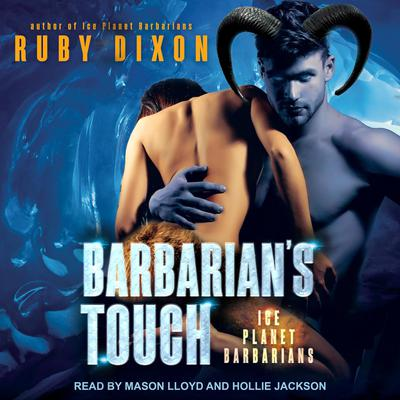 Barbarians Touch Audiobook, by Ruby Dixon