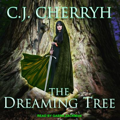 The Dreaming Tree Audiobook, by C. J. Cherryh