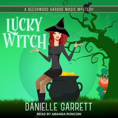 Lucky Witch Audiobook, by Danielle Garrett