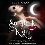 So Dark the Night Audiobook, by Author Info Added Soon|