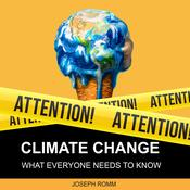 Climate Change: What Everyone Needs to Know Audiobook, by