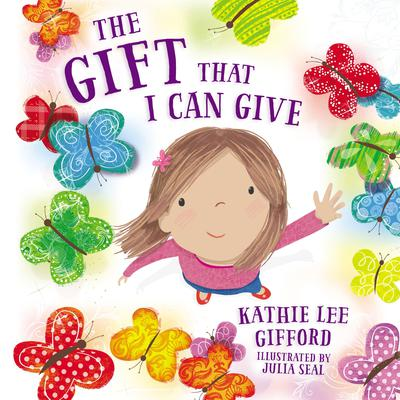 The Gift That I Can Give Audiobook, by Kathie Lee Gifford