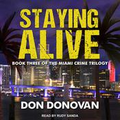 Staying Alive Audiobook, by Author Info Added Soon