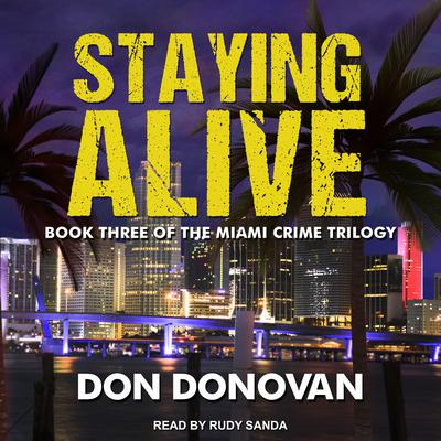 Staying Alive Audiobook, by Don Donovan