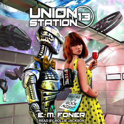 Book Night on Union Station Audiobook, by E.M. Foner