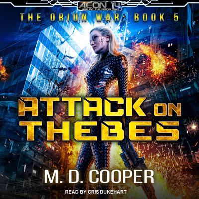 Attack on Thebes Audiobook, by M. D. Cooper