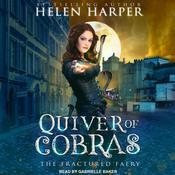 Quiver of Cobras Audiobook, by Helen Harper