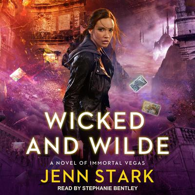 Wicked And Wilde Audiobook, by Jenn Stark