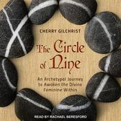 The Circle of Nine: An Archetypal Journey to Awaken the Divine Feminine Within Audiobook, by Author Info Added Soon|