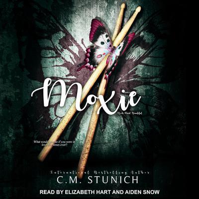 Moxie Audiobook, by C.M. Stunich