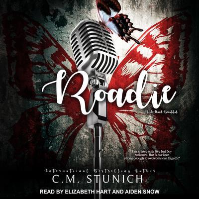 Roadie Audiobook, by C.M. Stunich