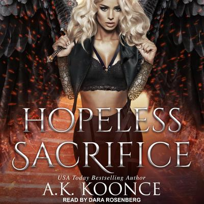 Hopeless Sacrifice Audiobook, by A.K. Koonce