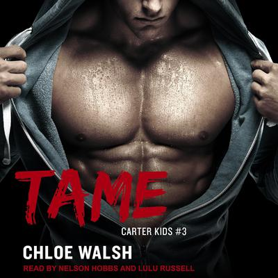 Tame Audiobook, by Chloe Walsh