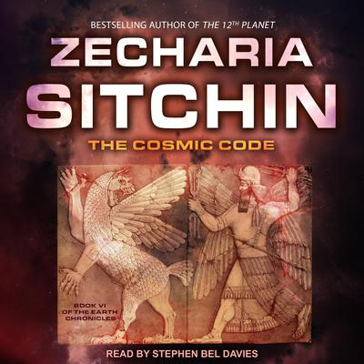 The Cosmic Code Audiobook, by Zecharia Sitchin