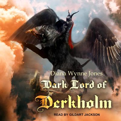 Dark Lord of Derkholm Audiobook, by Diana Wynne Jones
