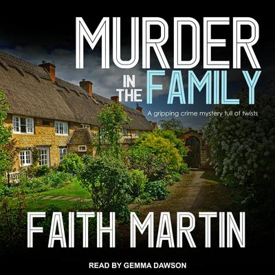 Murder in the Family Audiobook, by Faith Martin