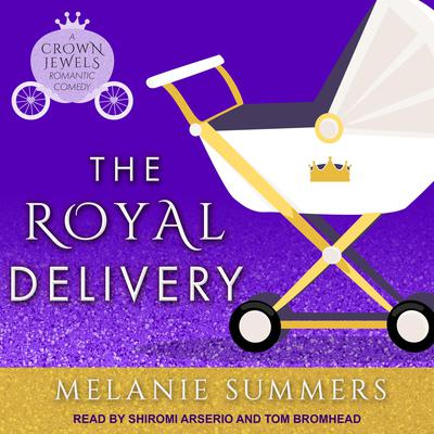 The Royal Delivery Audiobook, by